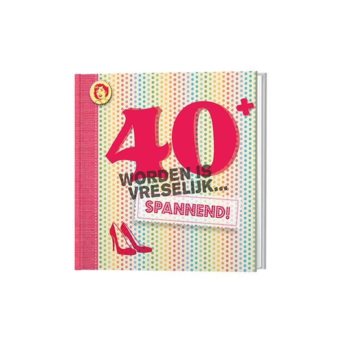 Verjaardagscadeau 40 Jaar Fun Feest En Kado Ideeen