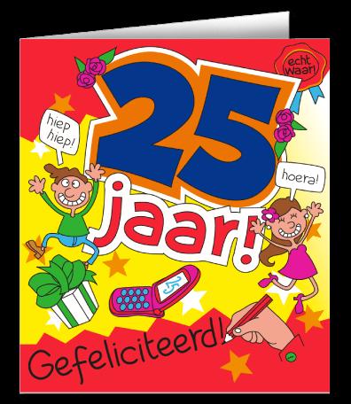 Cadeau 25 Jaar Verras De Jarige Met Een Wenskaart Cartoon 25 Jaar
